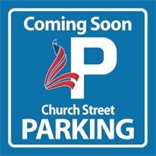 Coming Soon Church Street Parking